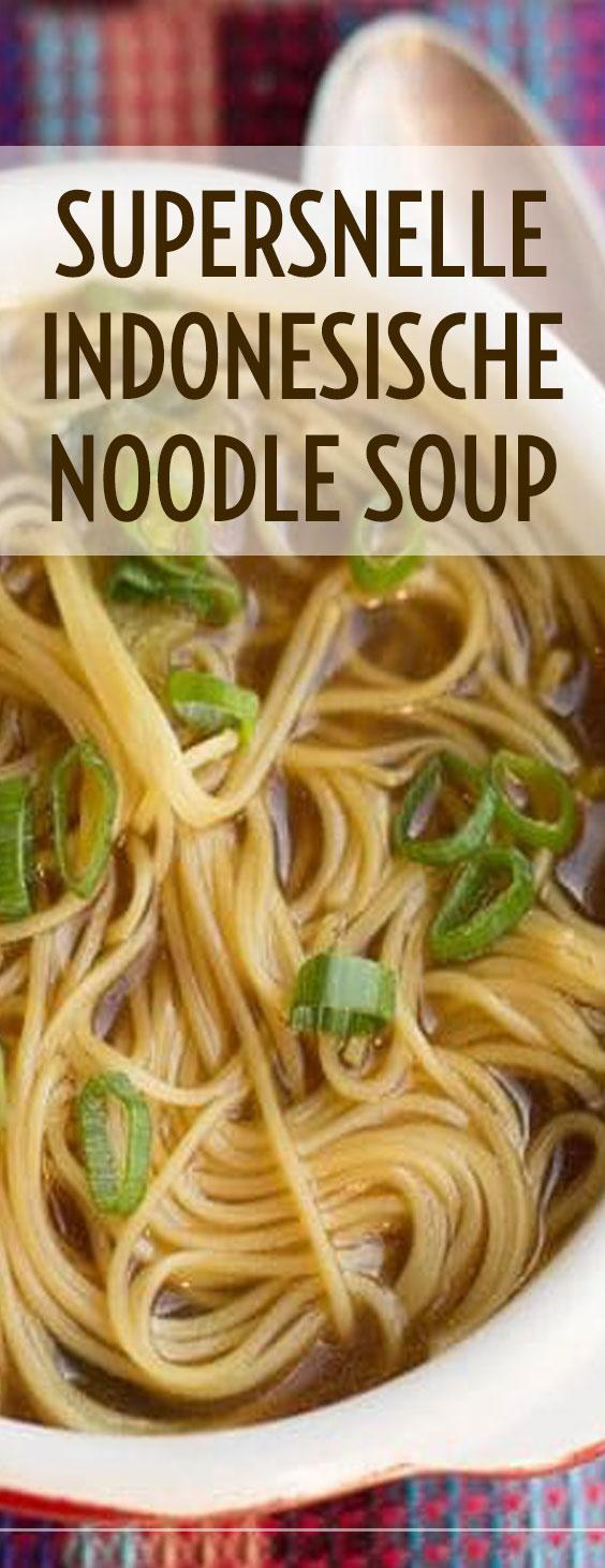 Supersnelle Noodle Soup
